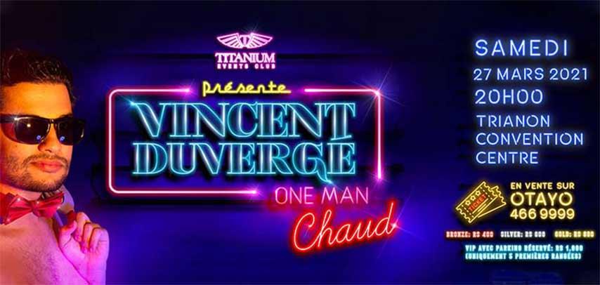 Vincent Duvergé – One Man Chaud slider image